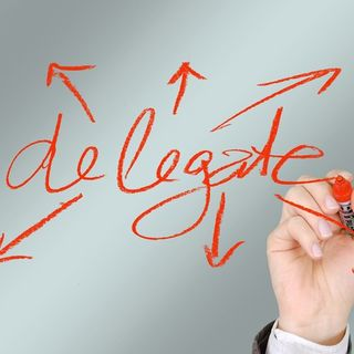 The 6 Steps To Effective Delegation